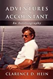 The Adventures of an Accountant, Clarence D. Hein, 193493769X