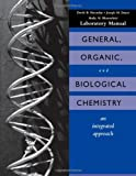 img - for General, Organic and Biological Chemistry, Laboratory Experiments: An Integrated Approach book / textbook / text book