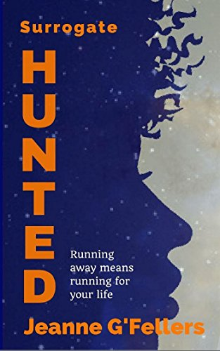 Surrogate: Hunted| Jeanne G'Fellers | amazon.com