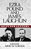 Ezra Pound and James Laughlin, James Laughlin, 0393035409