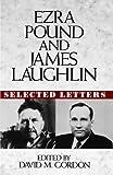 Ezra Pound and James Laughlin, James Laughlin, 0393035409