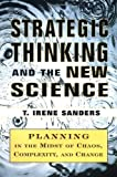 Strategic Thinking and the New Science, T. Irene Sanders, 0684842688