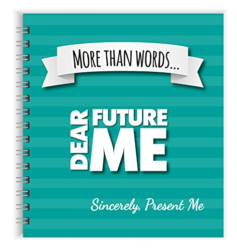Letters to My Future Self: My Life Story So Far Journal - Scrapbook. Write Now. Paste Photos. - Memory Book Childhood, Present, Future - Law of Attraction Planner - Inspirational Quotes Included