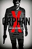 Orphan X (Een Orphan X-thriller Book 1)