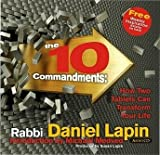 The Ten Commandments: How Two Tablets Can Transform Your Life and Direct Our Nation