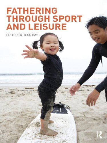 Fathering Through Sport and Leisure Pdf
