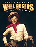 Will Rogers: An American Legend