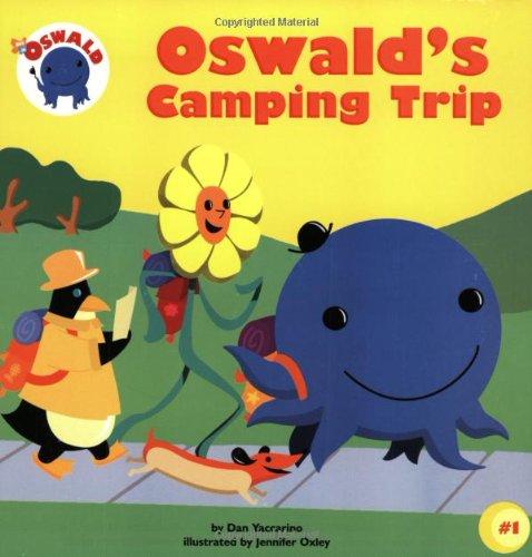 Amazon.com: Oswald\'s Camping Trip (9780689854323): Dan Yaccarino ...