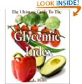 Your Ultimate Guide To The GLYCEMIC INDEX (eBook with Easy Navigation) + Free PDF