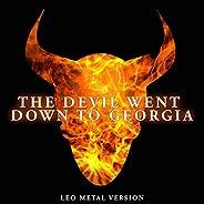 The Devil Went Down To Georgia (Metal Version) [Explicit]