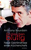 Front cover for the book Medium Raw: A Bloody Valentine to the World of Food and the People Who Cook by Anthony Bourdain