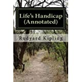 Life's Handicap (Annotated): Being Stories of Mine Own People