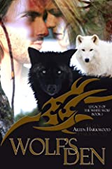 Wolf's Den Kindle Edition