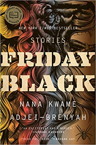 Amazon Fr Friday Black Nana Kwame Adjei Brenyah Livres