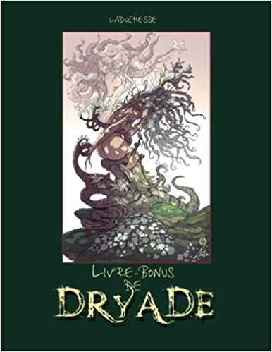 Livre Bonus De Dryade Making Of De La Bd D Erotic Fantasy