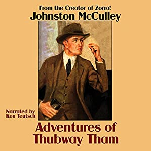 Adventures of Thubway Tham Audiobook