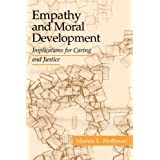 Empathy and Moral Development: Implications for Caring and Justice