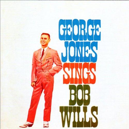 George Jones Sings Bob Wills by Razor & Tie