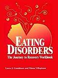 Eating Disorders, Laura J. Goodman and Mona Villapiano, 1583910581