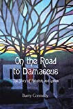 Book Cover for On the Road to Damascus: The Story of Rebekah and Lucius