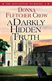 A Darkly Hidden Truth, Donna Fletcher Crow, 0857210505