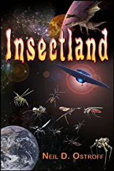Insectland (The Galactic Warrior Series Book 2)