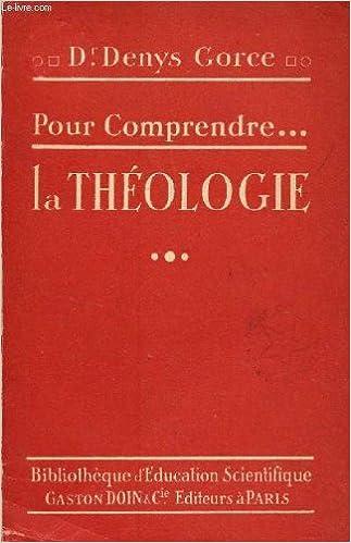 Livres En Ligne Gratuits à Télécharger Pour Comprendre La Theologie