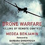 Drone Warfare: Killing by Remote Control | Medea Benjamin