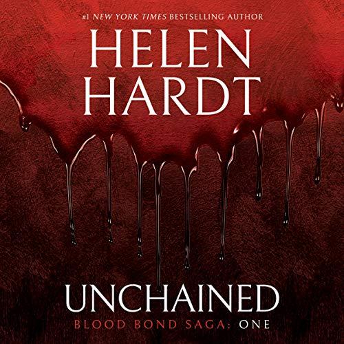 Unchained: Blood Bond Saga Volume 1