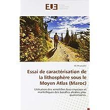 Essai de caractérisation de la lithosphère sous le Moyen Atlas (Maroc)