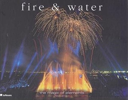 Fire And Water  The Magic Of Special Effects