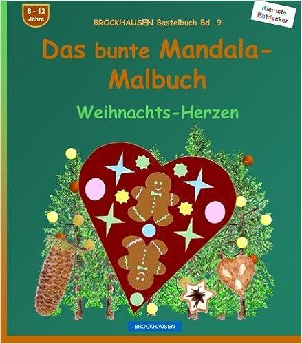 BROCKHAUSEN Bastelbuch Bd. 9: Das bunte Mandala-Malbuch: Weihnachts-Herzen: Volume 9