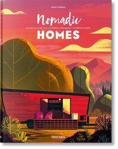 Nomadic Homes Architecture on the move  (Tapa Dura)