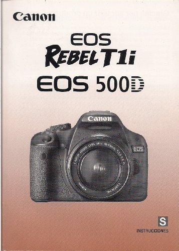 INSTRUCCIONES Canon EOS 500D Rebel Xsi Digital Camera Instruction Manual Canon Rebel Xsi Manual
