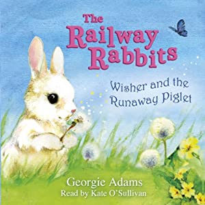 Wisher and the Runaway Piglet Audiobook