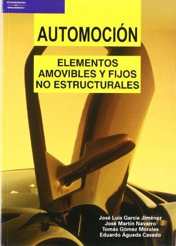 Descargar Libro Automoción. Elementos Amovibles Y Fijos No Estructurales Eduardo Águeda Casado