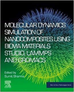 Buy Molecular Dynamics Simulation of Nanocomposites using BIOVIA