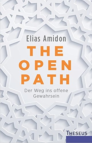 The Open Path: Der Weg ins offene Gewahrsein