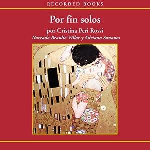 Por fin solos [Alone At Last (Texto Completo)] Audiobook