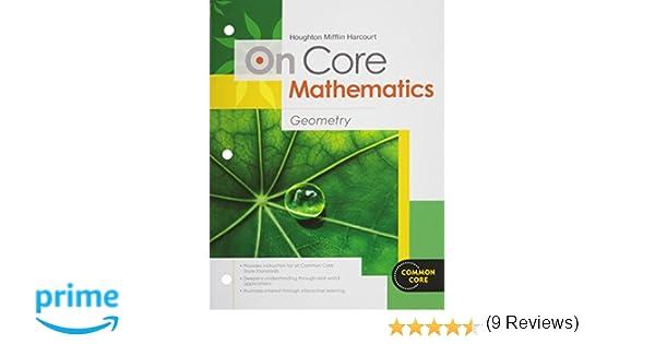 Houghton mifflin harcourt on core mathematics student worktext houghton mifflin harcourt on core mathematics student worktext geometry 2012 holt mcdougal 9780547575308 amazon books fandeluxe Choice Image