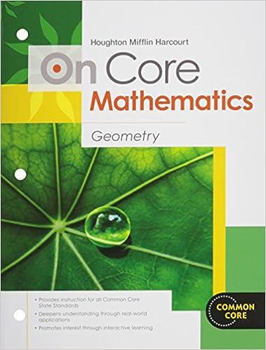 Houghton mifflin harcourt on core mathematics student worktext houghton mifflin harcourt on core mathematics student worktext geometry 2012 1st edition fandeluxe Choice Image