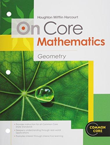 Houghton Mifflin Harcourt On Core Mathematics: Student Worktext Geometry 2012