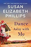 Dance Away with Me: A Novel