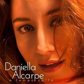 Amazon.com: Choro: Daniella Alcarpe: MP3 Downloads