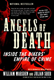 Angels of Death: Inside the Bikers' Empire of Crime