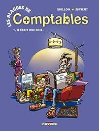Les blagues de Comptables, tome 1 : Il était une fois... par Patrice Guillon