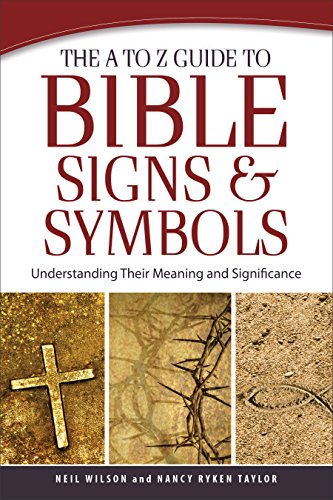 The a to z guide to bible signs and symbols understanding their the a to z guide to bible signs and symbols understanding their meaning and significance fandeluxe Gallery