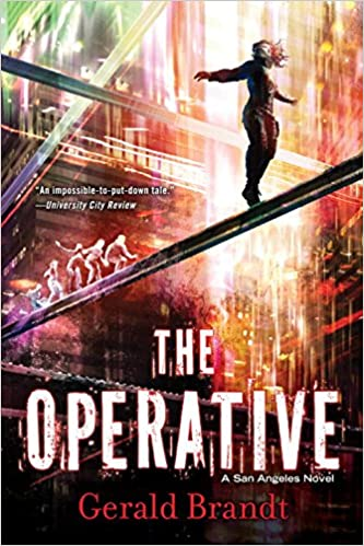 The Operative: A San Angeles Novel: Amazon.es: Gerald Brandt: Libros en idiomas extranjeros