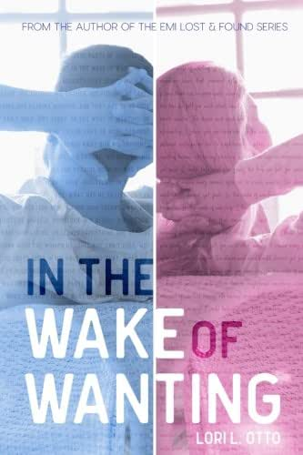 In the Wake of Wanting