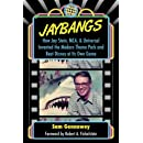 JayBangs: How Jay Stein, MCA, & Universal Invented the Modern Theme Park and Beat Disney at Its Own Game